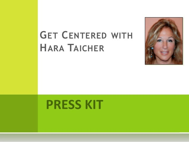 GET CENTERED WITH HARA TAICHER
