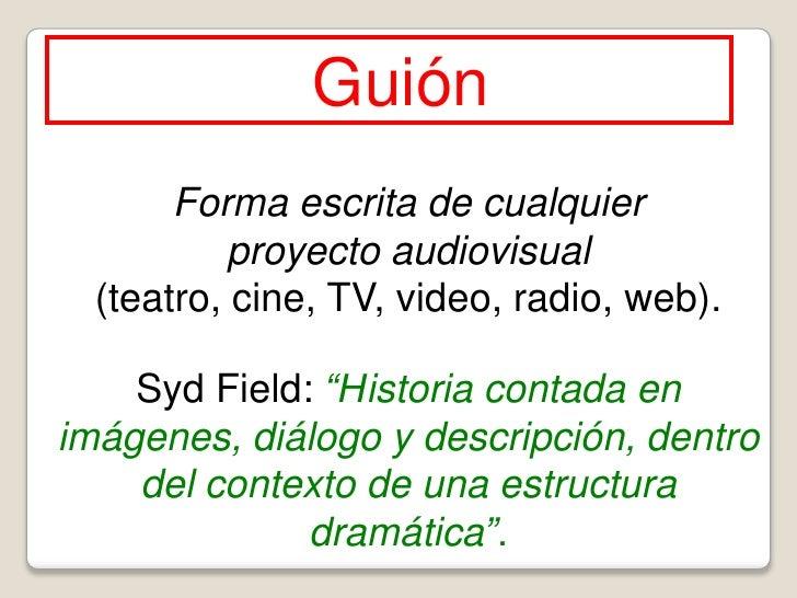 La idea y el storyline en el guión audiovisual de ficción Slide 2