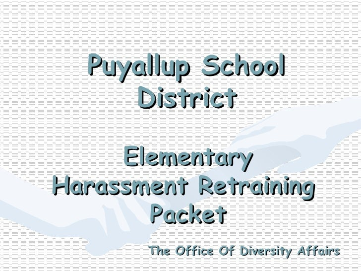 Elementary Harassment Retraining  Packet Puyallup School District The Office Of Diversity Affairs