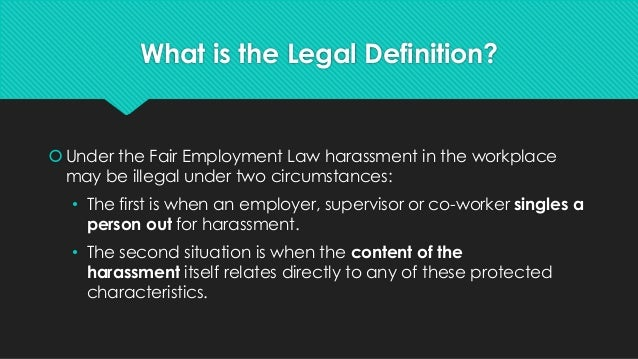 Sexual orientation harassment definition legal