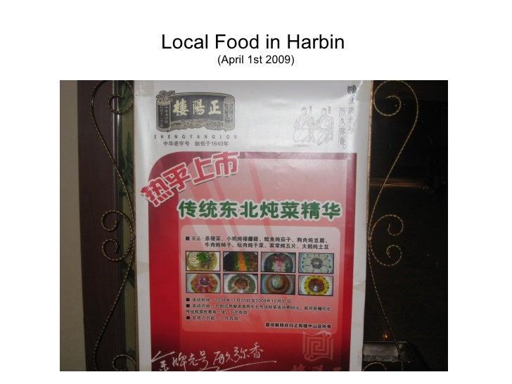 Local Food in Harbin       (April 1st 2009)