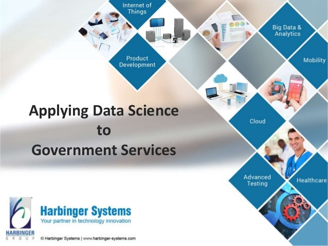 Applying Data Science to Government Services