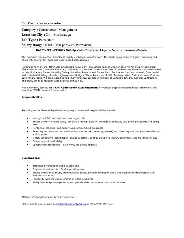 Civil Construction SuperintendentCategory : Construction  ManagementLocation/City : On   MississaugaJob Type : PermanentSal.