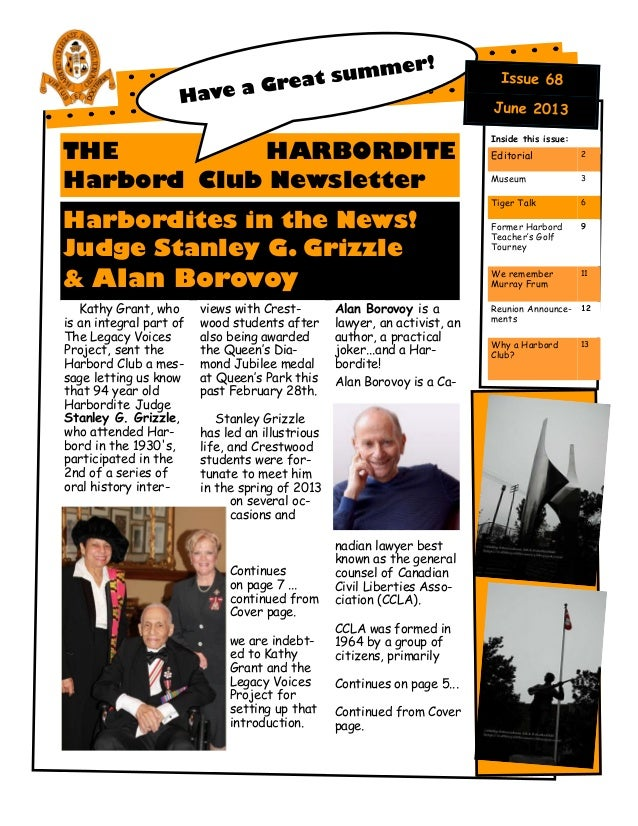 THE HARBORDITE Harbord Club Newsletter Harbordites in the News! Judge Stanley G. Grizzle & Alan Borovoy Kathy Grant, who i...