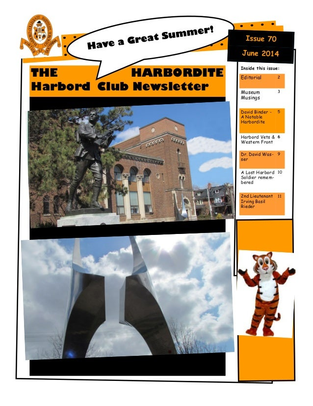 THE HARBORDITE Harbord Club Newsletter Inside this issue: Editorial 2 Museum Musings 3 David Binder - A Notable Harbordite...