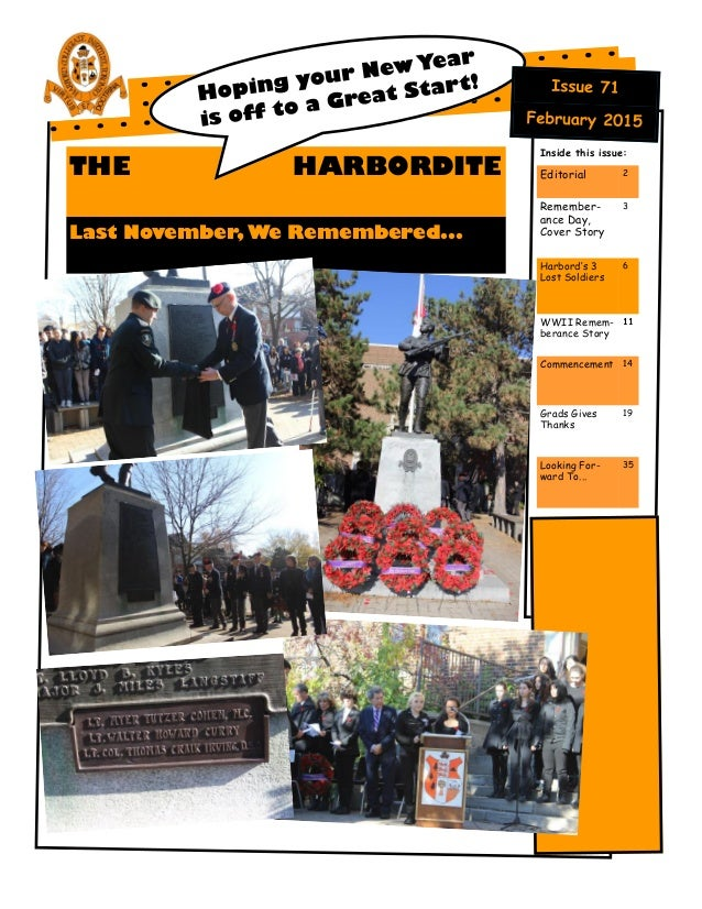 THE HARBORDITE Last November, We Remembered... Inside this issue: Editorial 2 Remember- ance Day, Cover Story 3 Harbord's ...