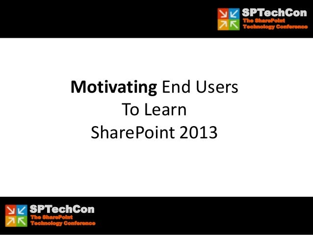 SharePoint 2013 Upgrade Planning For The End User: What