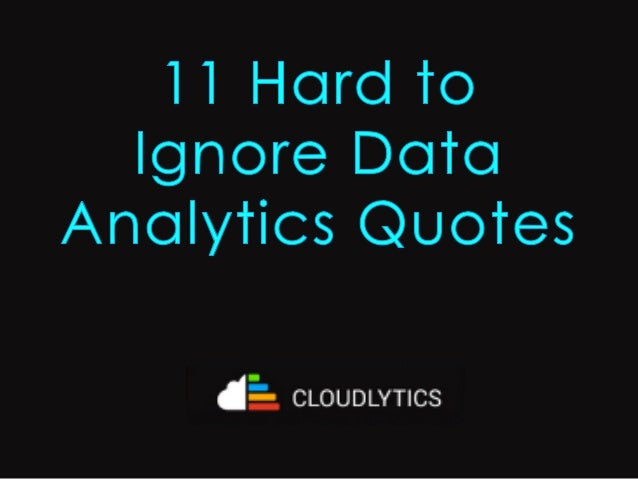 Data Quotes Enchanting 48 Hard To Ignore Data Analytics Quotes