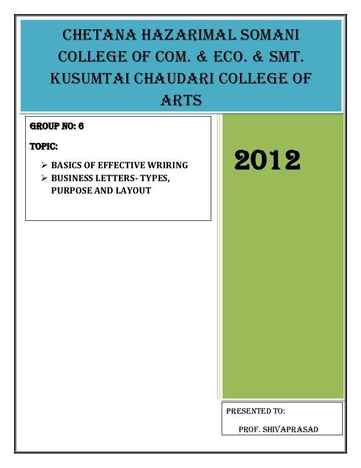 Chetana hazarimal somani     college of com. & eco. & smt.    Kusumtai chaudari college of                 artsGroup no: 6...