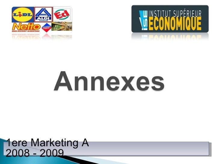 1ere Marketing A  2008 - 2009