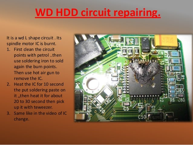 WD HDD circuit repairing. It is a wd L shape circuit . Its spindle motor IC is burnt. 1. First clean the circuit points wi...