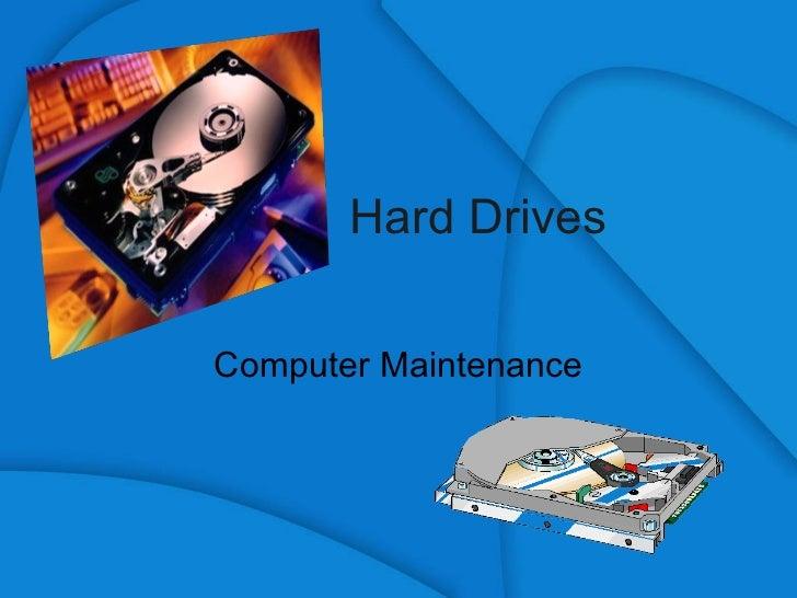 Hard Drives Computer Maintenance