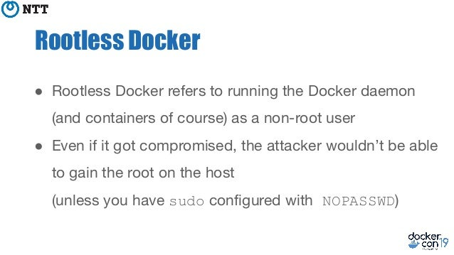 DockerCon 2019] Hardening Docker daemon with Rootless mode