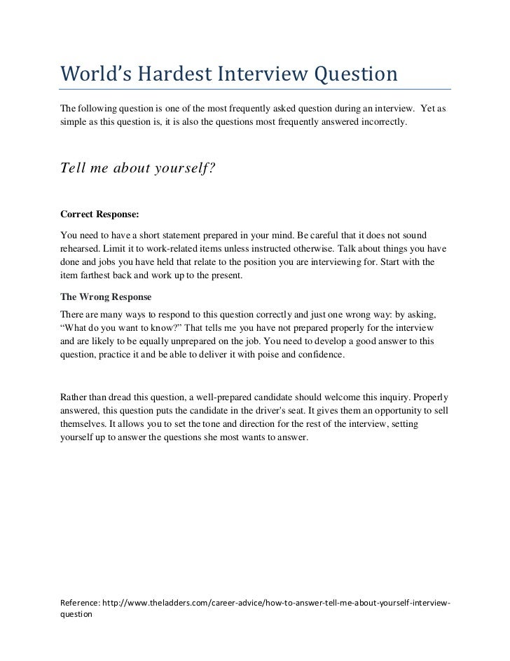 World's Hardest Interview QuestionThe following question is one of the most frequently asked question during an interview....