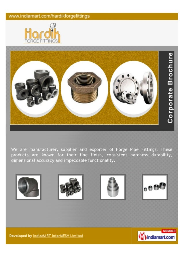 We are manufacturer, supplier and exporter of Forge Pipe Fittings. Theseproducts are known for their fine finish, consiste...