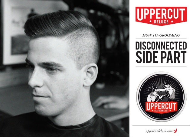 How To Grooming Disconnected Side Part Mens Hairstyles
