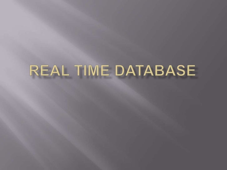 Real time database<br />
