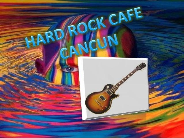Hard Rock Cafe Cancun later Gilberto Hurricane in                      1989