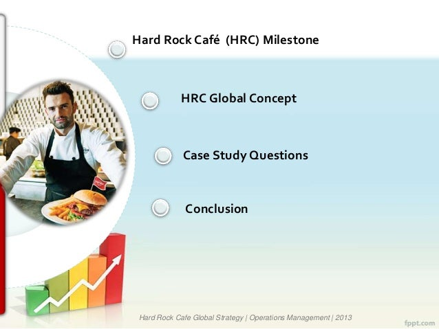 hard rock cafe strategic operations management decisions Study 35 operations management chapter 1 flashcards from michael m on  at  hard rock café, tasks that reflect operations or operations management  the  ten critical decisions of operations management include  b) layout strategy.