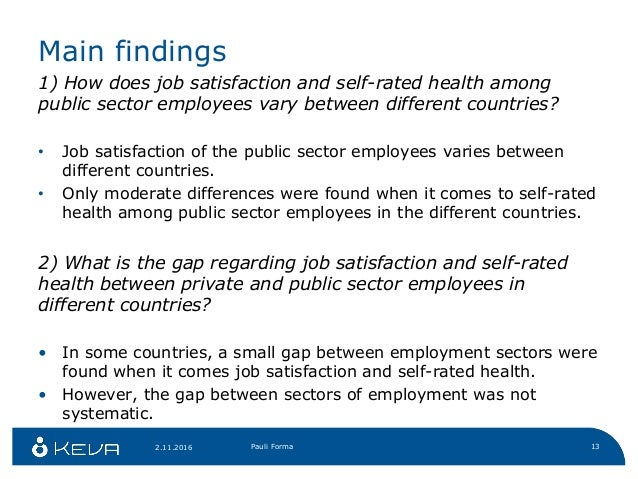 job satisfaction a comparison between public The full results of our literature survey into how to predict job satisfaction  meta-analytic comparison of the job  comparison income journal of public.