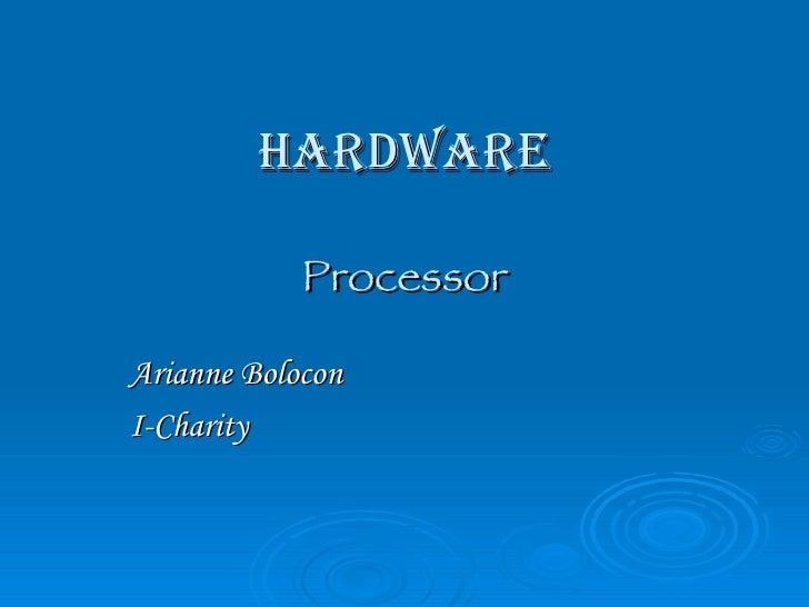 Hardware Processor Arianne Bolocon I-Charity