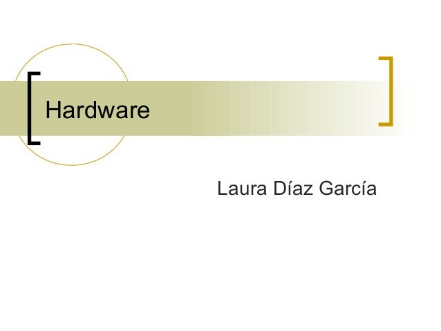 Hardware Laura Díaz García