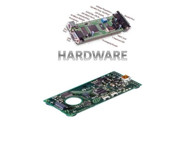 QUE ES HARDWARE? • El término hardware (pronunciación AFI: [ˈhɑːdˌwɛə] ó [ˈhɑɹdˌwɛɚ]) se refiere a todas las partes tangib...