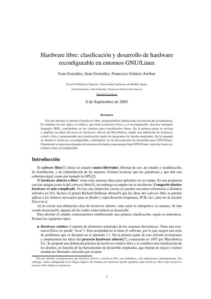 Hardware libre: clasificación y desarrollo de hardware                reconfigurable en entornos GNU/Linux                  ...
