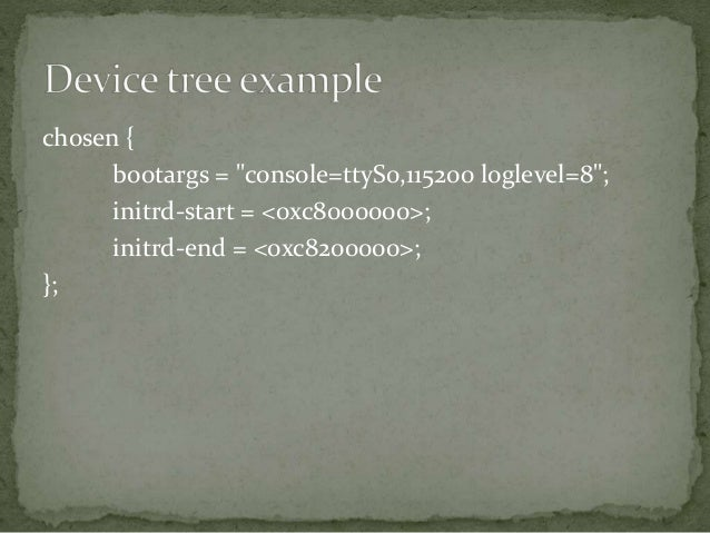  Xillybus Device tree tutorial  Device trees for Dummies!  Documentation/devicetree/  usage-model.txt  booting-withou...