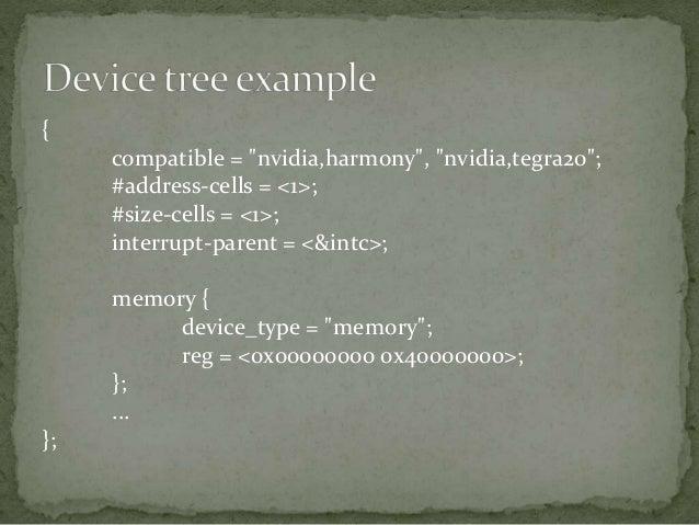 "{ …. sound { compatible = ""nvidia,harmony-sound""; i2s-controller = <&i2s1>; i2s-codec = <&wm8903>; }; };"