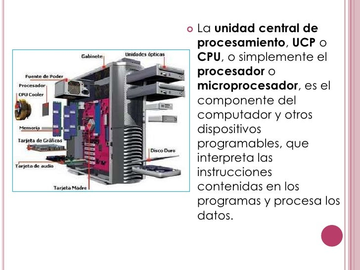    Los CPU proporcionan    la característica    fundamental de la    computadora digital y    son uno de los    component...