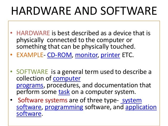 hardware and software definition hardware-and-software-1-638.jpg?cb=1378779550