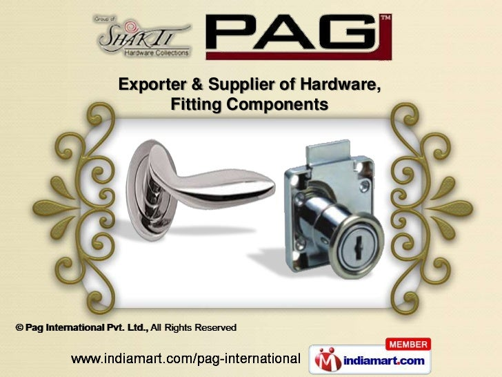 Exporter & Supplier of Hardware,      Fitting Components