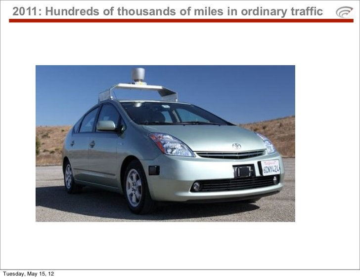 2011: Hundreds of thousands of miles in ordinary trafficTuesday, May 15, 12