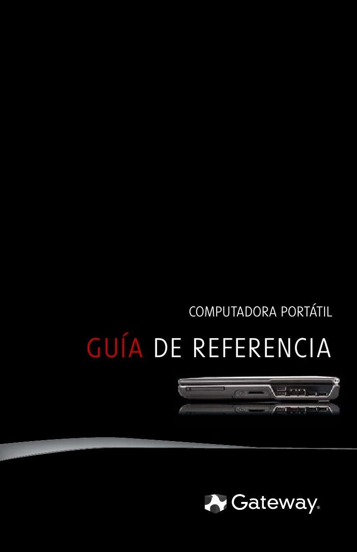 COMPUTADORA PORTÁTIL  GUÍA DE REFERENCIA                             ®