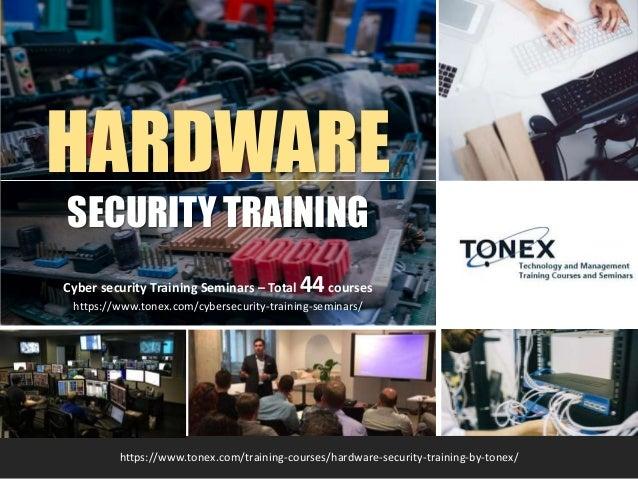 Hardware Security Training By TONEX