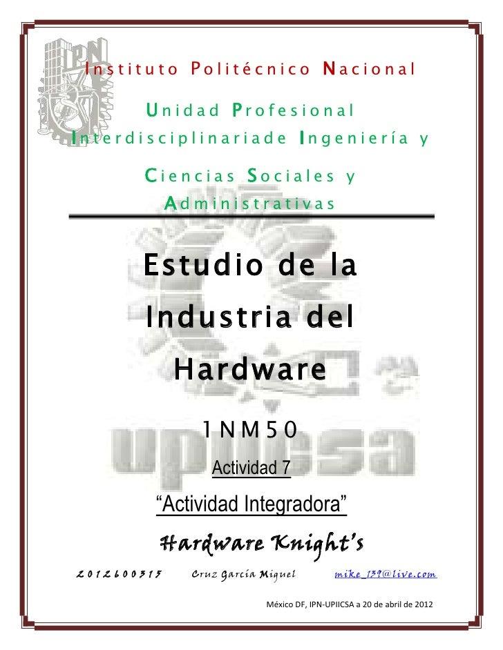 Instituto Politécnico Nacional               Unidad ProfesionalInterdisciplinariade Ingeniería y               Ciencias So...