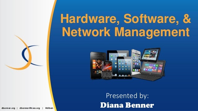 Hardware, Software, and Network Management - TCEA 2017