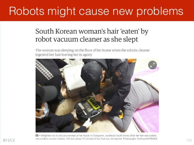 Robots might cause new problems 110#HAX