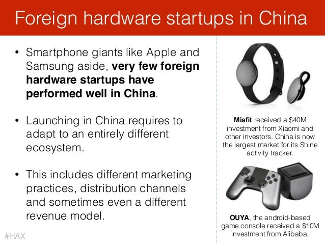 • Smartphone giants like Apple and Samsung aside, very few foreign hardware startups have performed well in China. • Launc...