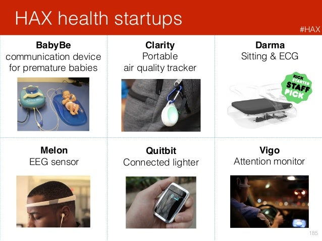 Darma Sitting & ECG HAX health startups 185 BabyBe communication device for premature babies Quitbit Connected lighter Mel...