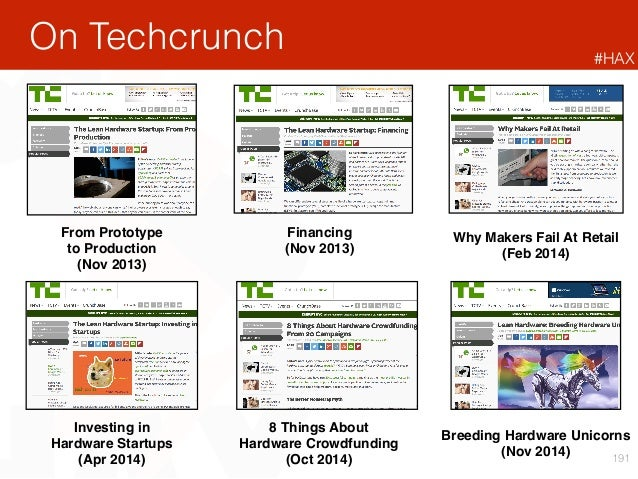 191 On Techcrunch From Prototype to Production (Nov 2013) Financing (Nov 2013) Why Makers Fail At Retail (Feb 2014) Invest...