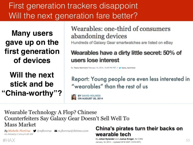 First generation trackers disappoint Will the next generation fare better? 53 Many users gave up on the first generation of...
