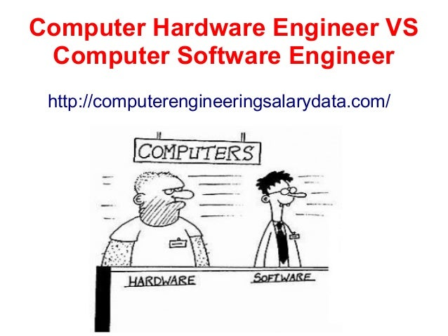 computer hardware engineer vs computer software engineer