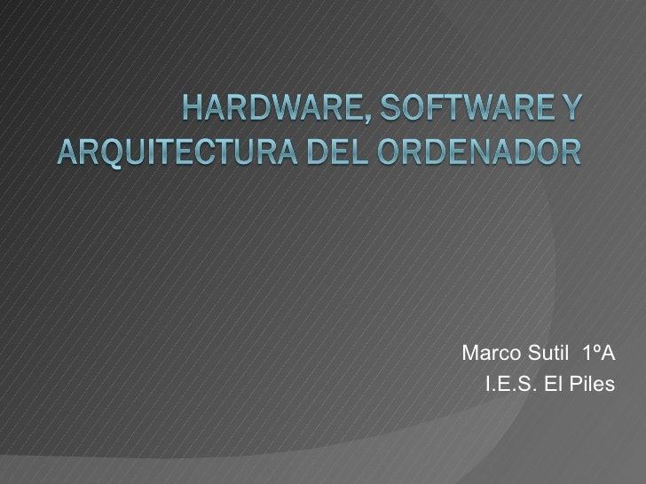 Marco Sutil  1ºA I.E.S. El Piles