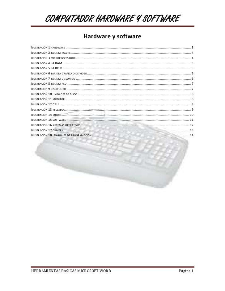 COMPUTADOR HARDWARE Y SOFTWARE                                                    Hardware y softwareILUSTRACIÓN 1 HARDWAR...