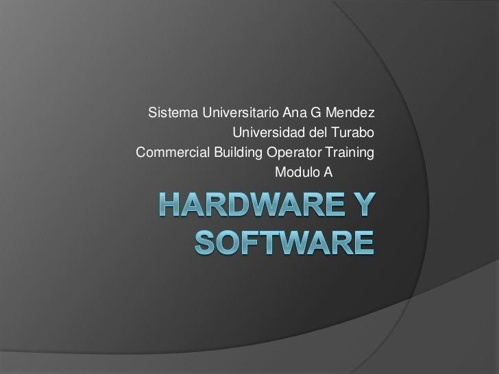 Sistema Universitario Ana G Mendez             Universidad del TuraboCommercial Building Operator Training                ...