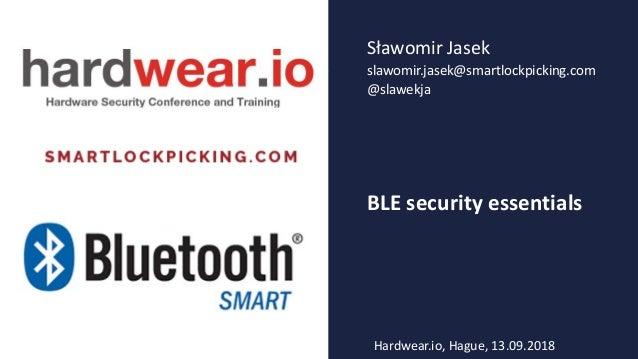 Hardwear io 2018 BLE Security Essentials workshop