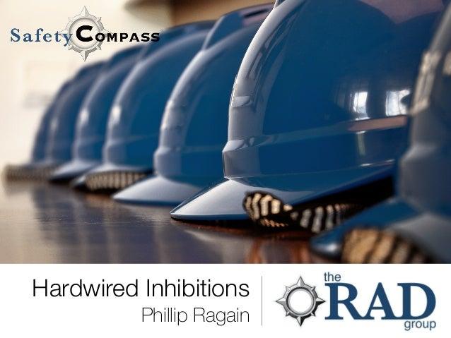 Hardwired Inhibitions Phillip Ragain
