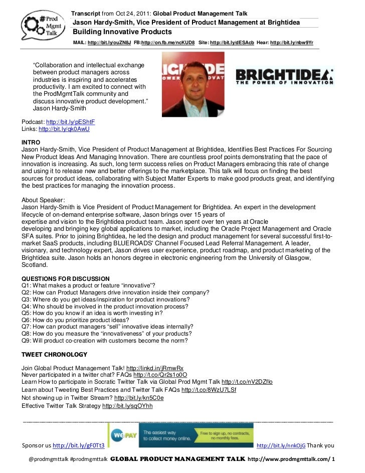 Transcript from Oct 24, 2011: Global Product Management Talk                    Jason Hardy-Smith, Vice President of Produ...